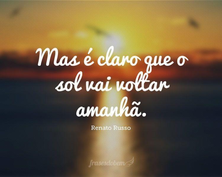 Frases De Renato Russo