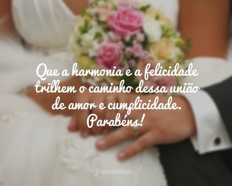 Que a harmonia e a felicidade trilhem o caminho dessa união de amor e cumplicidade. Parabéns!
