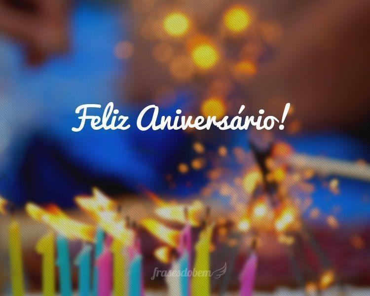 Frases De Feliz Aniversário Lindas: Feliz Aniversário