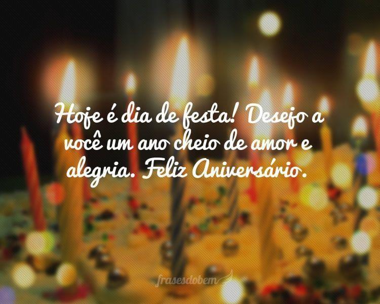 Hoje é Dia De Festa Amiga: Feliz Aniversário! Que Deus Te Abençoe No Seu Aniversário