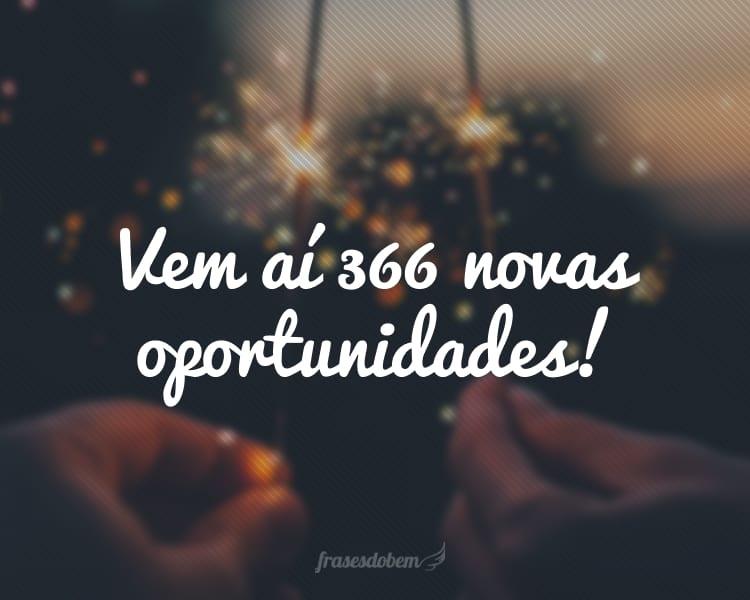 Vem aí 366 novas oportunidades!