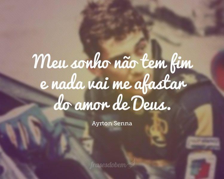 Meu sonho não tem fim e nada vai me afastar do amor de Deus.