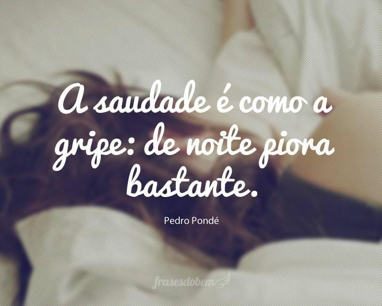 Imagem De Saudades: Frases Do Bem