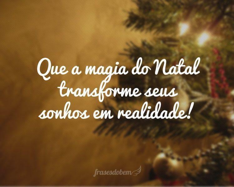 Que a magia do Natal transforme seus sonhos em realidade!