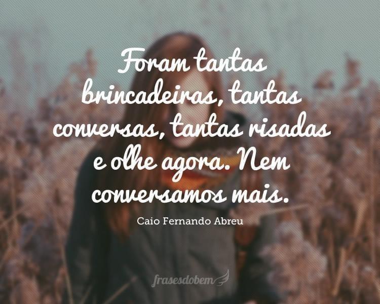 Frases De Caio Fernando Abreu Página 2 De 3