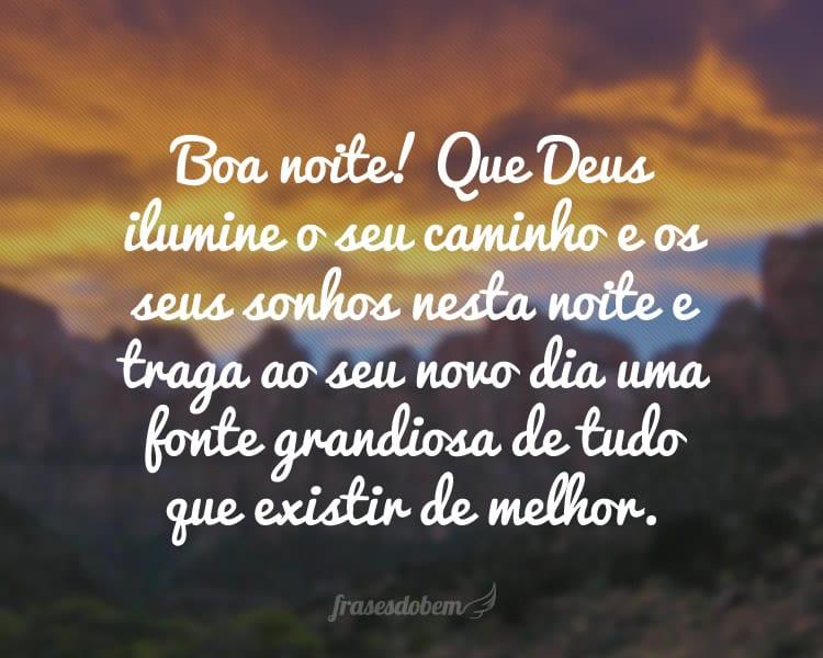 Boa Noite! Que Deus Ilumine O Seu Caminho E Os Seus Sonhos