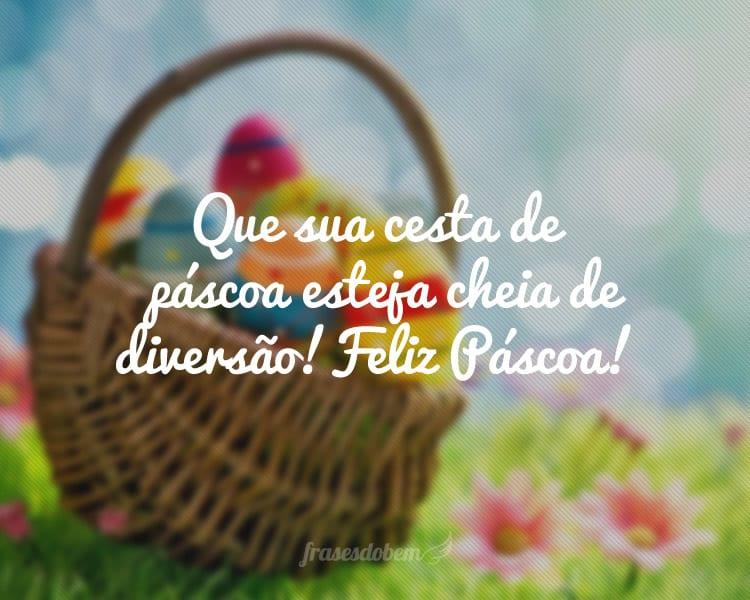 Que sua cesta de páscoa esteja cheia de diversão! Feliz Páscoa!