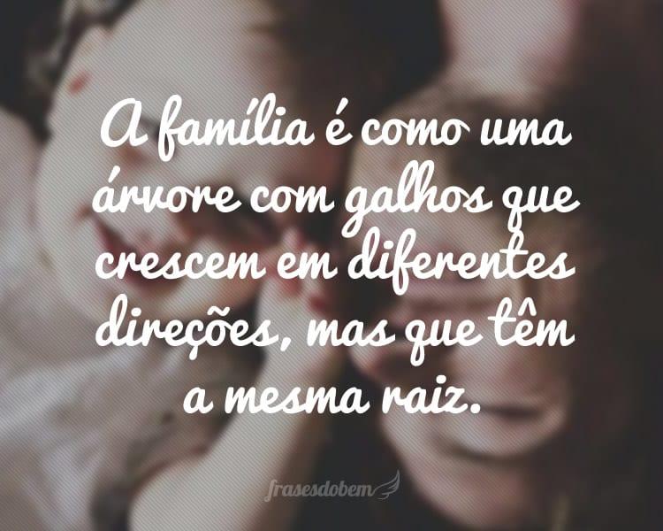 O Amor Maior De Uma Família: Frases De Família
