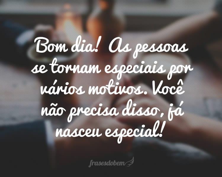Frasesamor Frases De Bom Dia Para Um Amor Especial