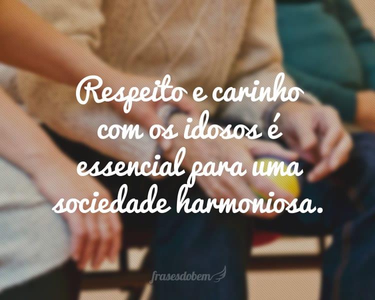 Respeito e carinho com os idosos é essencial para uma sociedade harmoniosa.