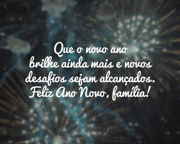 Que o novo ano brilhe ainda mais e novos desafios sejam alcançados. Feliz Ano Novo, família!