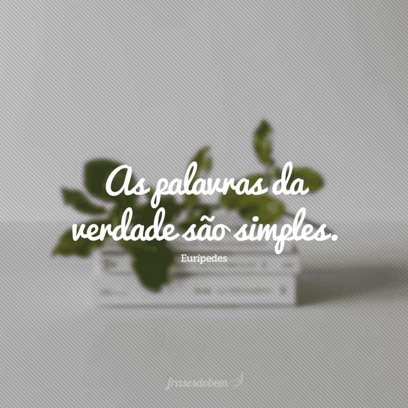 63 Frases Para Alcançar E Compartilhar A Simplicidade