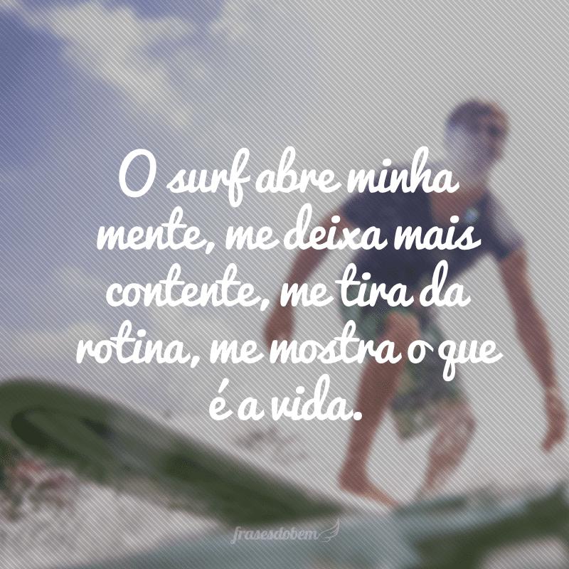 45 Frases De Surf Para Quem Adora Pegar Uma Onda