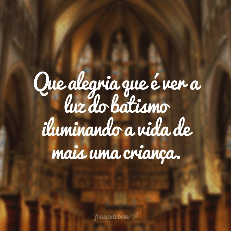 40 Frases Para Batizado Que São Repletas De Bênçãos