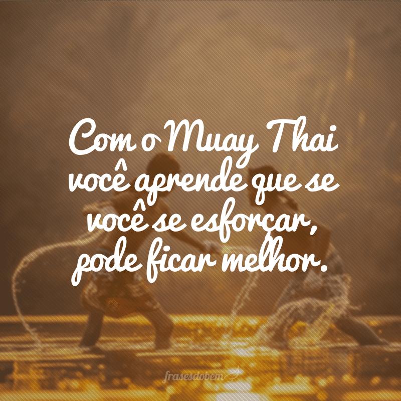 40 Frases De Muay Thai Que Vão Motivar Os Seus Treinos