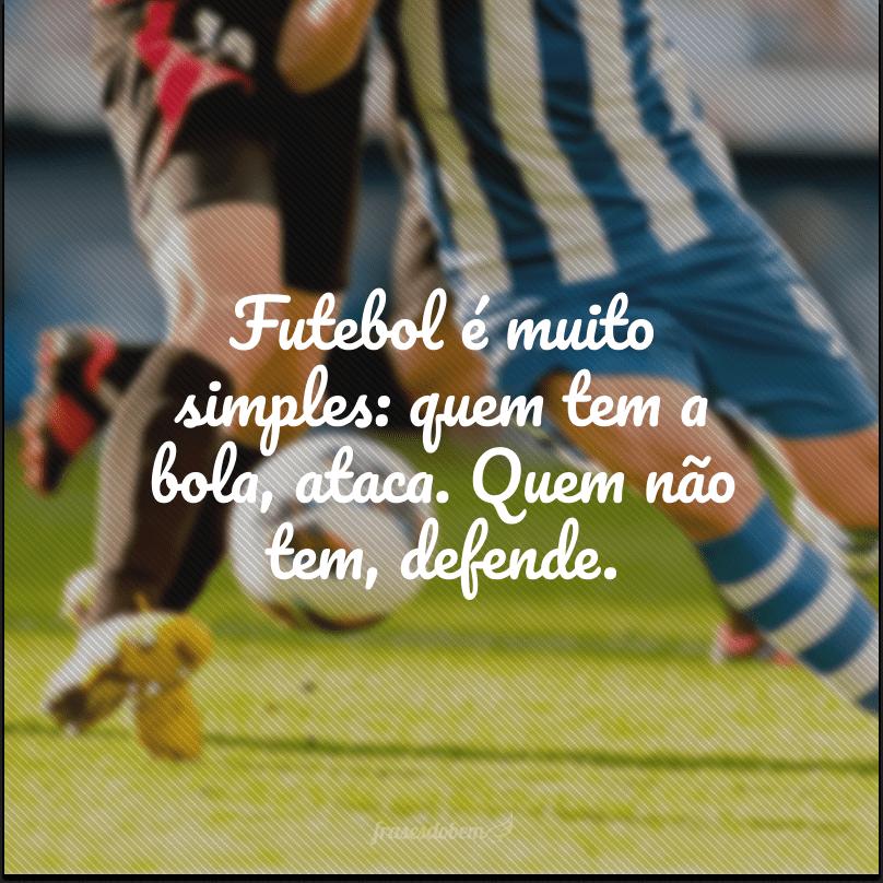 55 Frases De Futebol Para Quem é Apaixonado Pelo Esporte