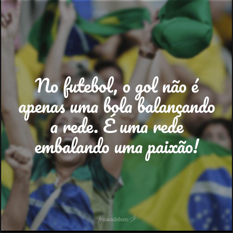 No futebol, o gol não é apenas uma bola balançando a rede. É uma rede embalando uma paixão!