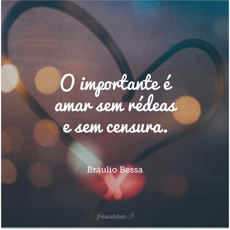Bráulio Bessa Mensagens E Frases