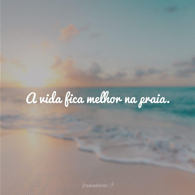 60 Frases De Praia Para Quem Ama Curtir Sol E Mar No Verão